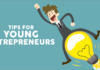 Tips for Young Entrepreneurs